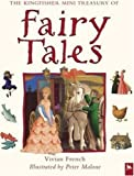 The Kingfisher Mini Treasury of Fairy Tales, Vivian French and Peter Malone, 0753457032
