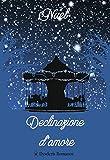 Declinazione d'amore (Italian Edition)
