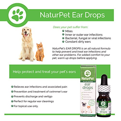 NaturPet Ear Drops | Natural Ear Infection Medicine For Dogs | Ear Mites  Cats | Dog Ear Cleaner | Cat Ear Cleaner | Helps with Wax, Yeast, Itching &