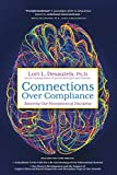 Connections Over Compliance: Rewiring Our