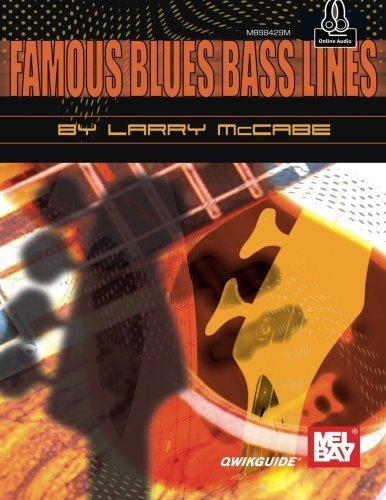 (Famous Blues Bass Lines (Qwik Guide) by Larry McCabe (2015-10-30))