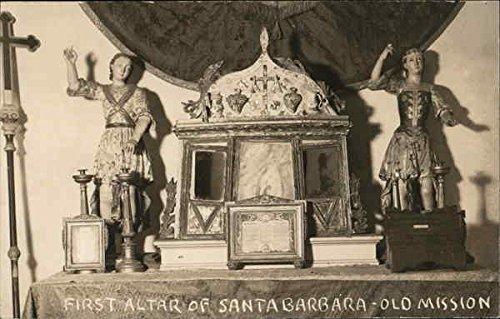 First Altar of Santa Barbara - Old Mission Santa Barbara, California Original Vintage Postcard