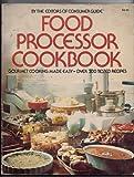 Food Processor Cookbook, Consumer Guide Editors, 0671226762