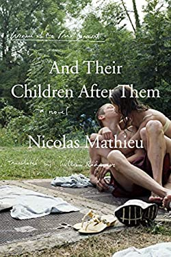 And Their Children After Them: A Novel