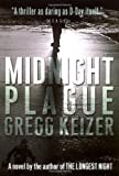 Midnight Plague, Gregg Keizer, 0399153195