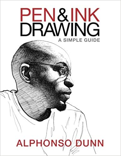 Pen and Ink Drawing: A Simple Guide: Amazon.es: Alphonso Dunn: Libros en idiomas extranjeros