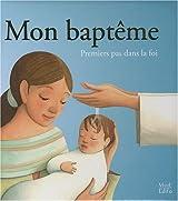 Mon baptême : Premiers pas dans la foi