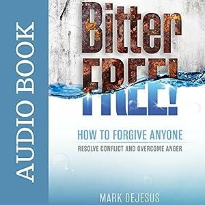Bitter Free! Audiobook
