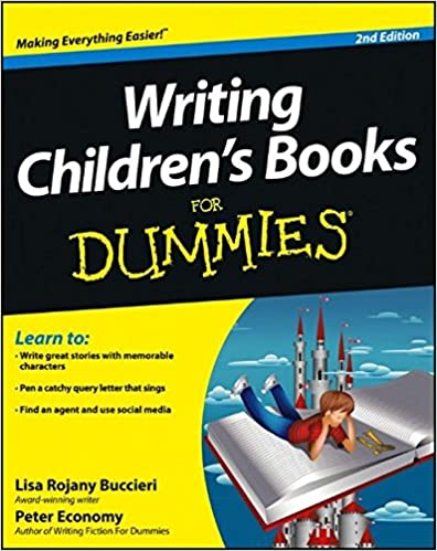 com writing children s books for dummies  com writing children s books for dummies 9781118356463 lisa rojany buccieri peter economy books