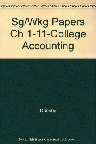 - Sg/Wkg Papers Ch 1-11-College Accounting