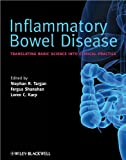 Inflammatory Bowel Disease - Translating BasicScience into Clinical Practice