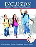 Inclusion: Highly Effective Practices for all Students (with MyEducationLab) by James M. McLeskey (2009-08-01)