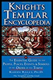 Knights Templar Encyclopedia: The Essential Guide