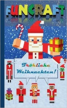 Book Funcraft - Fröhliche Weihnachten an alle Minecraft Fans! (inoffizielles Notizbuch)