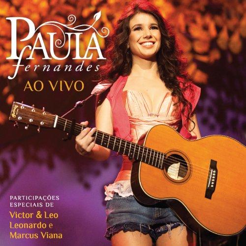 Paula Fernandes Ao Vivo (Live ...