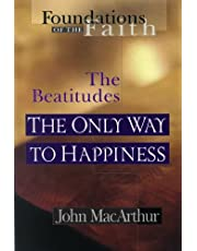 The Only Way To Happiness