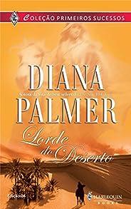 Lorde do deserto (Harlequin Primeiros Sucessos Livro 6)