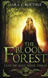 The Blood Forest (Tree of Ages) (Volume 3)