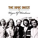 DIXIE DREGS - WAGES OF WEIRDNESS : 2CD SET