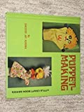 Puppet-Making. (Little Craft Book Series)