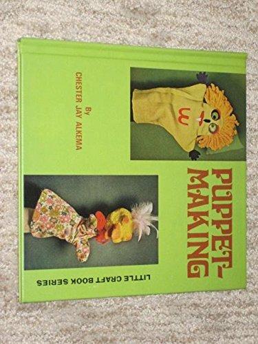 Puppet-Making. (Little Craft Book Series)