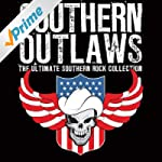 Southern Outlaws - The Ultimate South...