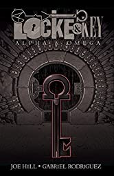 Locke & Key Vol. 6: Alpha & Omega (Locke & Key Volume)