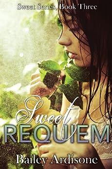 Sweet Requiem (Sweet Series Book 3) by [Ardisone, Bailey]