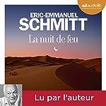 La nuit de feu | Éric-Emmanuel Schmitt