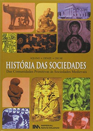 Historia Das Sociedades - Das Comunidades Primitivas As Sociedades Med