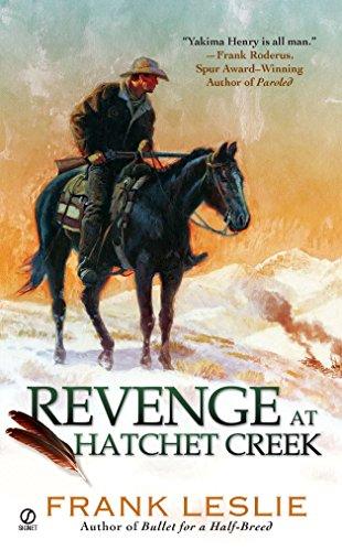 New Yakima Rack - REVENGE at Hatchet Creek: A Yakima Henry Story