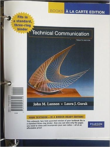 Technical communication by john m. Lannon and laura j. Gurak (2010.