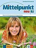 Mittelpunkt neu. B2. Arbeitsbuch. Per le Scuole superiori. Con espansione online