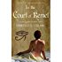 In the Court of Kemet (Ancient Egyptian Romances Book 1)