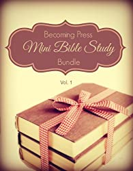 Becoming Press Mini Bible Study Bundle - Vol. 1 (Becoming Press Bible Studies)