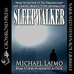 Sleepwalker | Michael Laimo