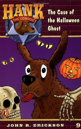 The Case of the Halloween Ghost (Hank the Cowdog -