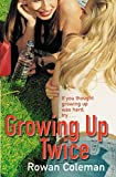 Growing Up Twice