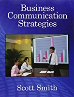 Business Communication Strategies: in the International Business World