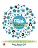 People-Centric Security: Transforming Your Enterprise Security Culture (Networking & Communication - OMG)