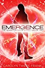 Emergence (Quantum Faith Effect Book 2)