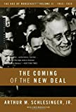 The Coming of the New Deal, 1933-1935 (The Age of Roosevelt, Vol. 2)