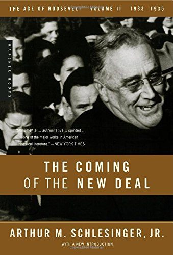 Read Online The Coming of the New Deal, 1933-1935 (The Age of Roosevelt, Vol. 2) PDF