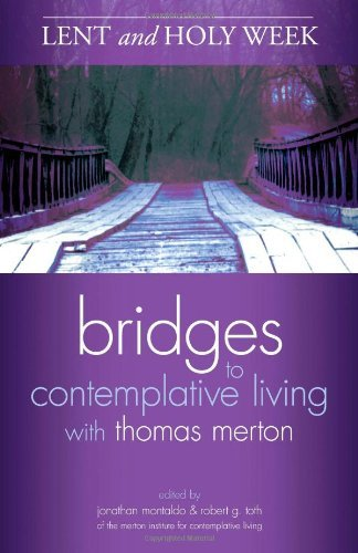 Lent and Holy Week (Bridges to Contemplative Living)