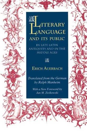 Literary Language and Its Public in Late Latin Antiquity and in the Middle Ages by Brand: Princeton University Press