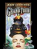 The Grand Tour (Dreamland Book 3)