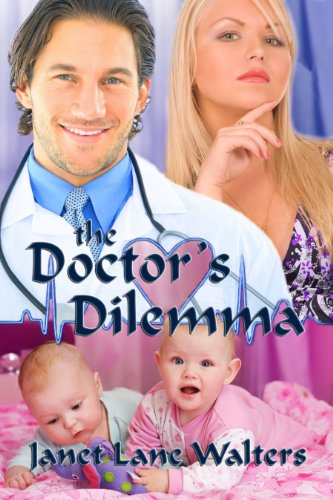 The Doctor's Dilemma by [Walters, Janet Lane]