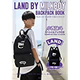 2019 LAND BY MILKBOY BACKPACK BOOK バックパック