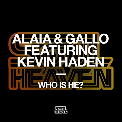 Who Is He   Feat  Kevin Haden