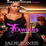 Flawless: A Street Love Tale | Jade Jones